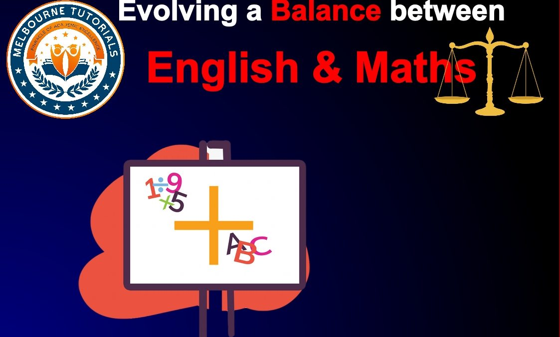 Evolving a Balance in Maths and English